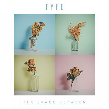 Fyfe - Space Between