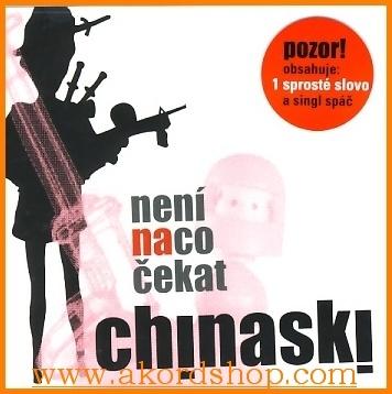 Chinaski - Není na co čekat