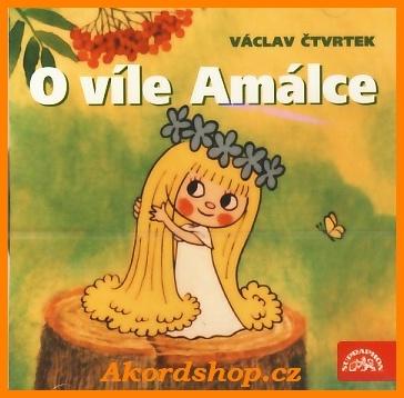 O víle Amálce (Václav Čtvrtek) CD