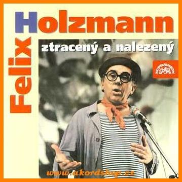 Felix Holzmann - Ztracený a nalezený