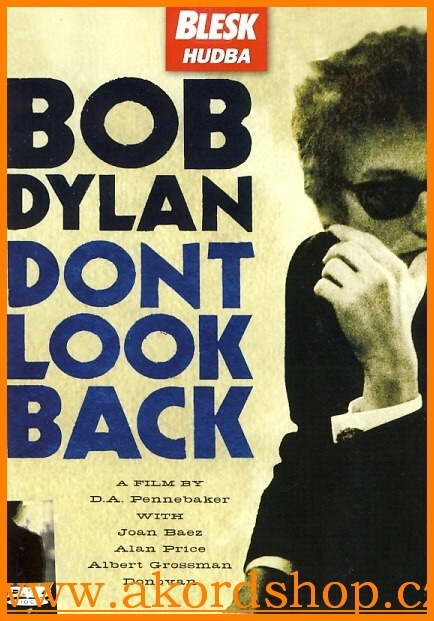 Bob Dylan - Don´t Look Back