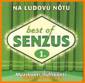 Senzus - Best Of 1: Muzikanti, fidlikanti CD