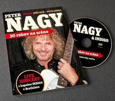 Peter Nagy & Indigo - 30 rokov na scéně