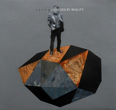 Ising - Chased By Reality CD