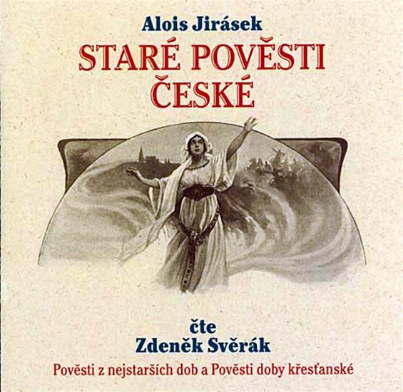 Alois Jirásek  - Staré pověsti české, čte Z. Svěrák