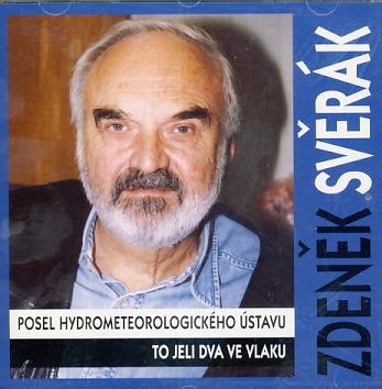 Zdeněk Svěrák  - Posel hydrometeorologického ústavu, To jeli dva ve vlaku