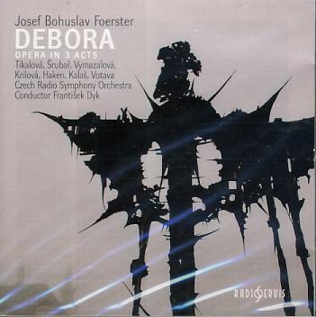 Josef Bohuslav Foerster  - Debora