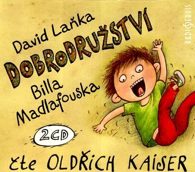 Dobrodružství Billa Madlafouska (David Laňka) 2CD