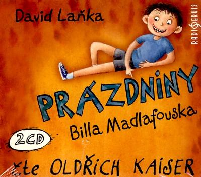 Prázdniny Billa Madlafouska (David Laňka) 2CD