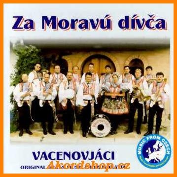 Vacenovjáci - Za Moravú dívča