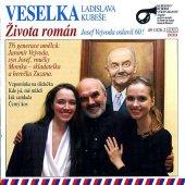 Veselka - Života román