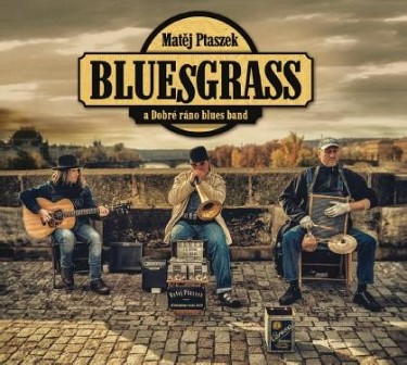Bluesgrass - Dobré ráno blues band CD