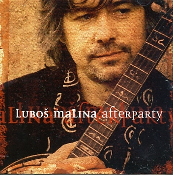 Luboš Malina - Afterparty