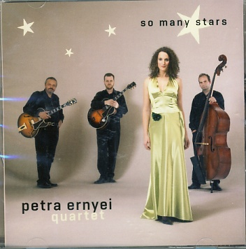 Petra Ernyei Quartet - So Many Stars CD