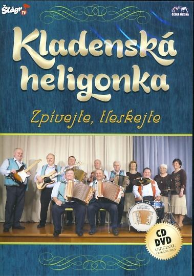 Kladenská heligonka - Zpívejte, tleskejte