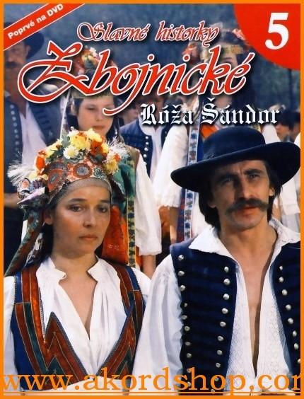 Slavné historky zbojnické 5 - Róža Šándor