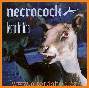 Neckrocock - Lesní hudba