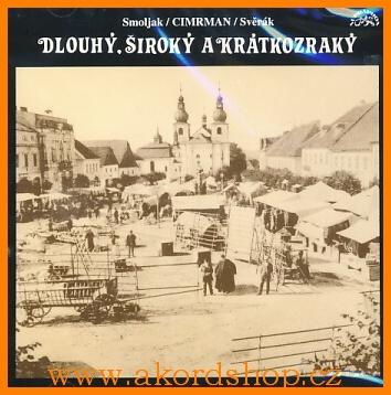 Svěrák & Smoljak - Dlouhý, široký a krátkozraký