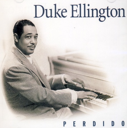 Duke Ellington - Perdido