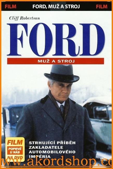 Ford - Muž a stroj