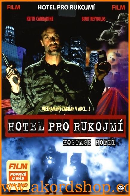 Hotel pro rukojmí