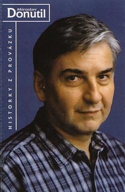 Miroslav Donutil - Historky z Provázku (Audiokazeta)