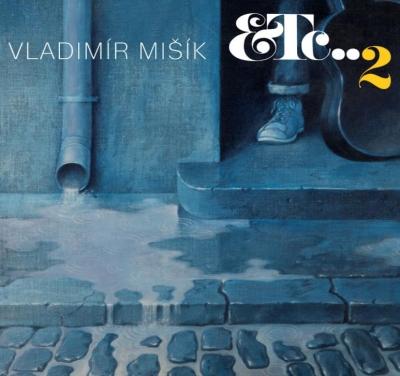 Vladimír Mišík - ETC ..2 CD