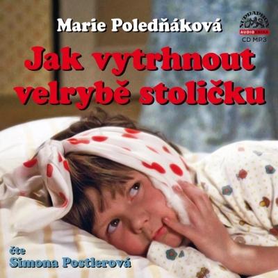 Jak vytrhnout velrybě stoličku (Marie Poledňáková) CD/MP3