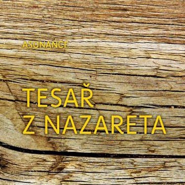 Asonance - Tesař z Nazareta CD