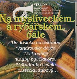 Veselka - Na mysliveckém a rybářském bále
