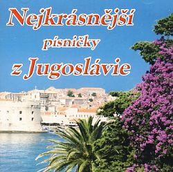 Nejkrásnější písničky z Jugoslávie