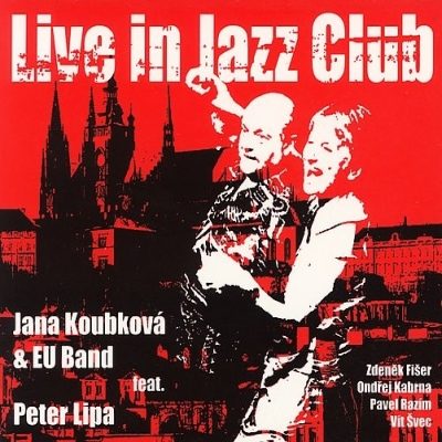 Jana Koubková - Live In Jazz Club CD