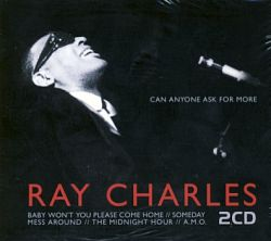 Ray Charles - Can Anyone Ask For More 2CD