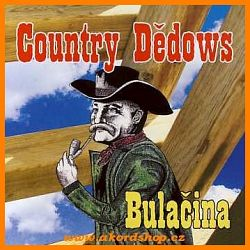 Country Dědows - Bulačina (Audiokazeta)
