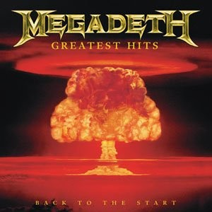 Megadeth - Greatest Hits: Back To The Start  CD