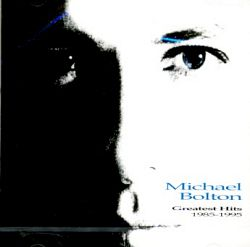 Michael Bolton - Greatest Hits CD