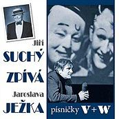 Jiří Suchý - zpívá Jaroslava Ježka