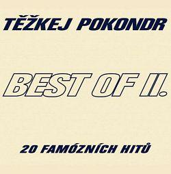 Těžkej Pokondr - Best Of II.