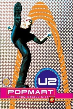 U2 - Popmart / Live from Mexico City