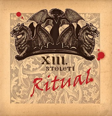 XIII. Století - Rituál/Best Of