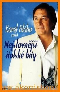 Karel Bláha - Nejslavnější italské hity