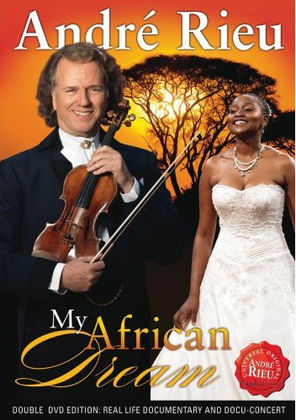 André Rieu - My African Dream