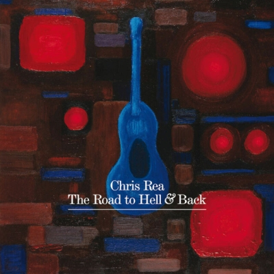 Chris Rea - Road To Hell And Back