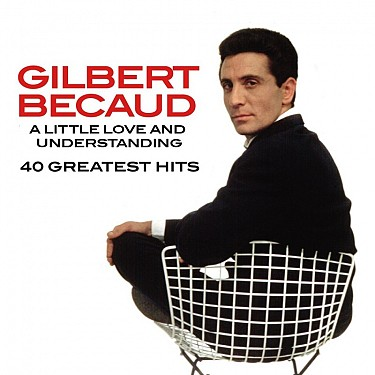 Gilbert Becaud - A Little Love & Understanding