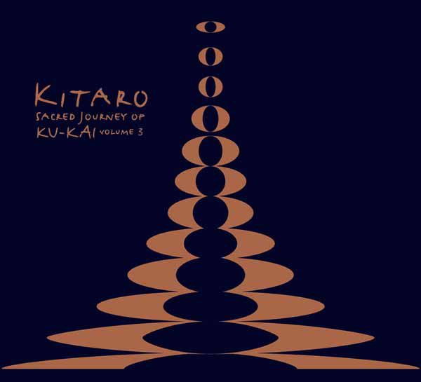 Kitaro - Sacred Journey Of Ku-Kai Volume 3