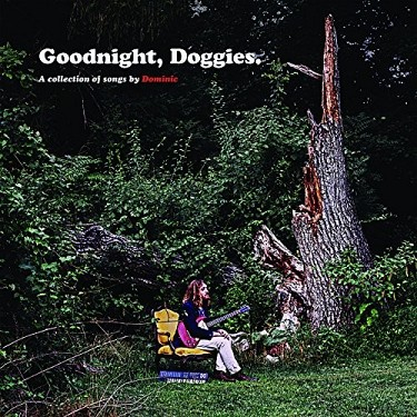 Dominic - Goodnight, Doggies