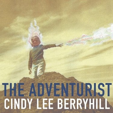 Cindy Lee Berryhill - Adventurist