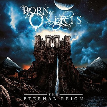 Born Of Osiris - Eternal Reign