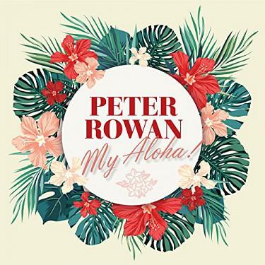 Peter Rowan - My Aloha