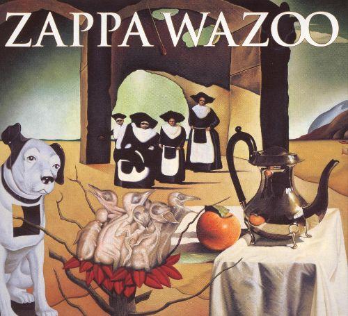 Frank Zappa - Wazoo